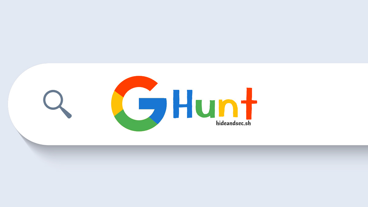 GHunt OSINT tool sniffs out Google users' account info using just their email address