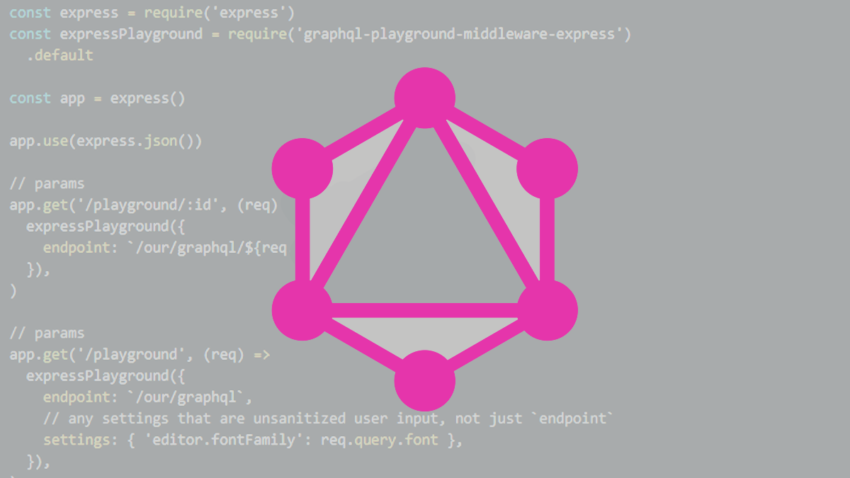 GraphQL Playground devs patch longstanding XSS security vulnerability