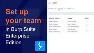 How to set up your team in Burp Suite Enterprise Edition